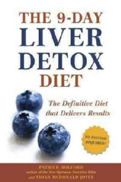 The 9-Day Liver Detox Diet: The Definitive Diet That Delivers Results (Paperback)
