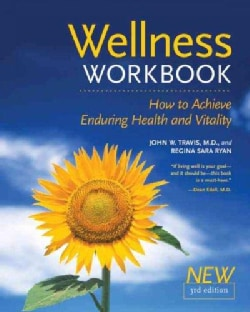 Wellness Workbook: How to Achieve Enduring Health and Vitality (Paperback)