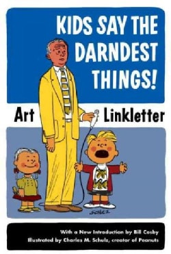 Kids Say the Darndest Things! (Paperback)