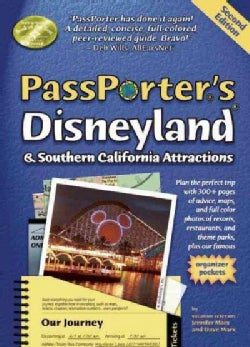 Passporter's Disneyland and Southern California Attractions: The Unique Travel Guide, Planner, Organizer, Journal... (Paperback)