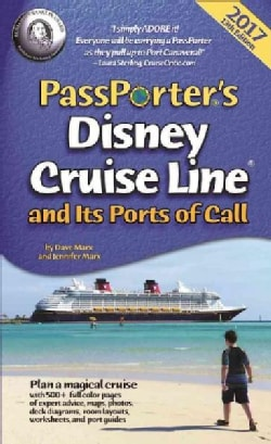 Passporter's Disney Cruise Line and Its Ports of Call 2017 (Paperback)