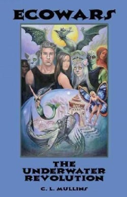 Ecowars: The Underwater Revolution (Paperback)