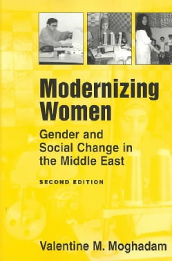 Modernizing Women: Gender and Social Change in the Middle East (Paperback)