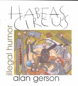 Habeas Circus: Illegal Humor (Paperback)