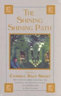 The Shining Shining Path (Paperback)