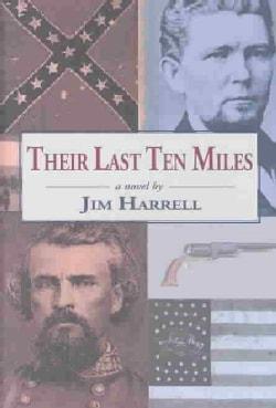 Their Last Ten Miles (Hardcover)