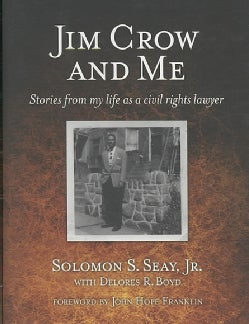 Jim Crow and Me: Stories from My Life As a Civil Rights Lawyer (Hardcover)