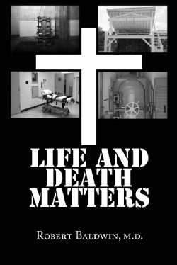 Life and Death Matters: Seeking the Truth About Capital Punishment (Hardcover)