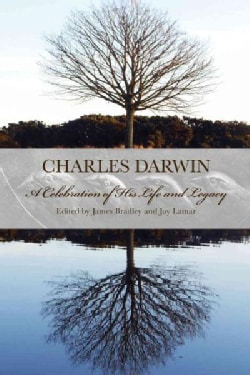 Charles Darwin: A Celebration of His Life and Legacy (Hardcover)