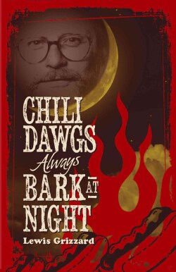 Chili Dawgs Always Bark at Night (Paperback)