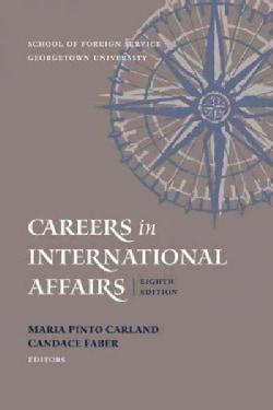 Careers in International Affairs (Paperback)