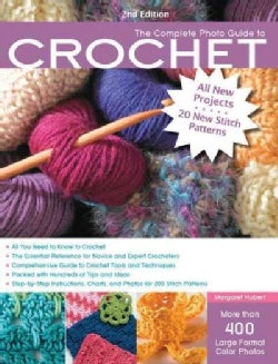 The Complete Photo Guide to Crochet (Paperback)