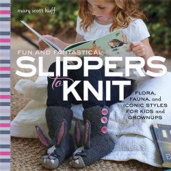 Fun and Fantastical Slippers to Knit (Paperback)