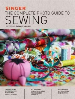 Singer: The Complete Photo Guide to Sewing (Paperback)