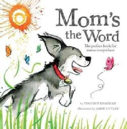 Mom's the Word (Hardcover)