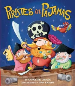 Pirates in Pajamas (Hardcover)