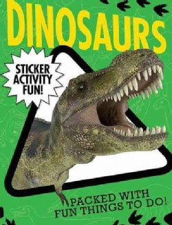 Dinosaurs Sticker Activity Fun (Paperback)