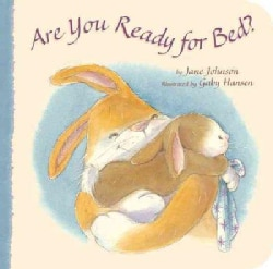 Are You Ready for Bed? (Board book)