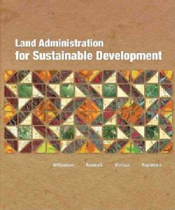 Land Administration for Sustainable Development (Paperback)