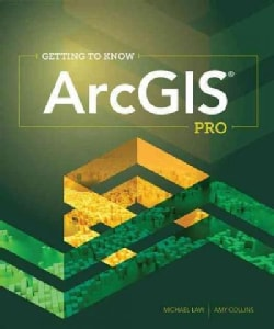 Getting to Know ArcGIS Pro (Paperback)