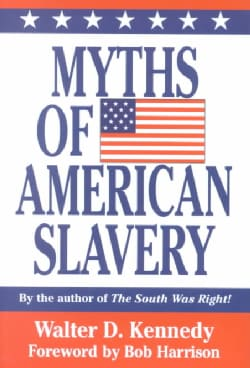 Myths of American Slavery (Hardcover)