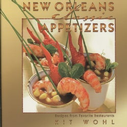 New Orleans Classic Appetizers: Recipes from Favorite Restaurants (Hardcover)