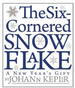 The Six-Cornered Snowflake: A New Year's Gift (Paperback)