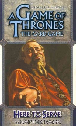 A Game of Thrones The Card Game: Here to Serve Chapter Pack (Cards)