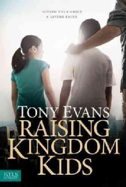 Raising Kingdom Kids (Hardcover)