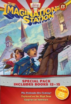 Imagination Station Books: The Redcoats Are Coming! / Captured on the High Seas / Surprise at Yorktown (Paperback)