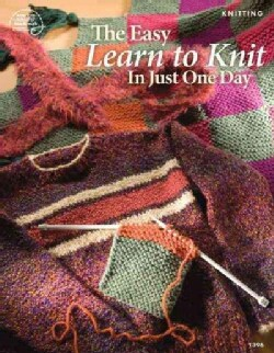 The Easy to Learn to Knit in Just One Day (Paperback)