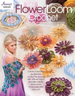 Flower Loom Crochet (Paperback)