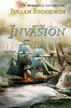 Invasion: A Kydd Sea Adventure (Paperback)