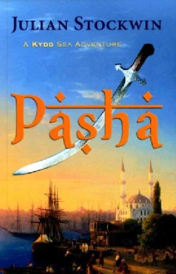 Pasha: A Kydd Sea Adventure (Paperback)