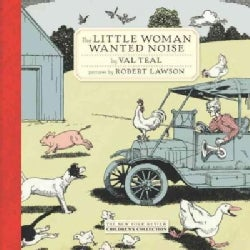 The Little Woman Wanted Noise (Hardcover)