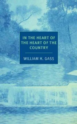 In the Heart of the Heart of the Country: And Other Stories (Paperback)