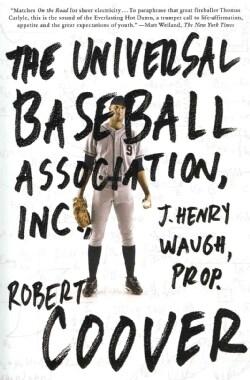 The Universal Baseball Association, Inc., J. Henry Waugh, Prop. (Paperback)