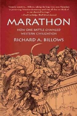 Marathon: How One Battle Changed Western Civilization (Paperback)