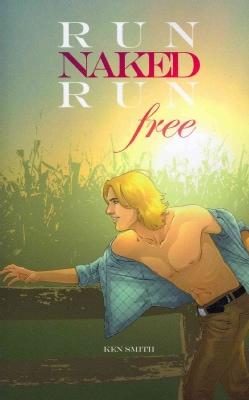 Run Naked, Run Free (Paperback)