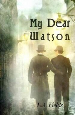 My Dear Watson (Paperback)
