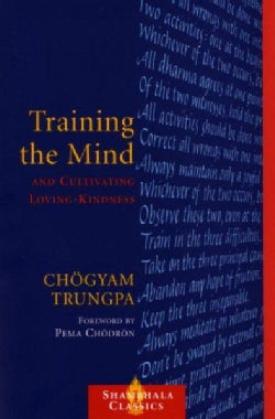 Training the Mind and Cultivating Loving-Kindness (Paperback)