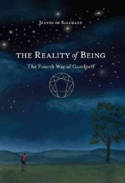 The Reality of Being: The Fourth Way of Gurdjieff (Paperback)