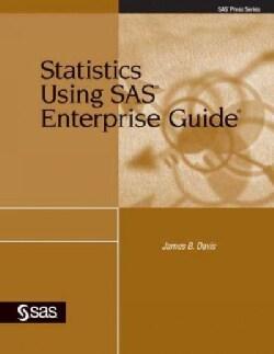 Statistics Using SAS Enterprise Guide (Paperback)