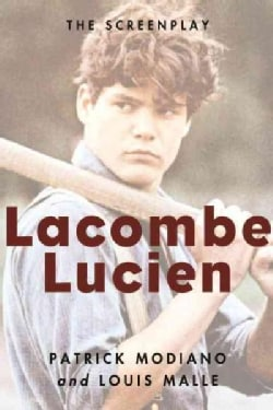 Lacombe Lucien: The Screenplay (Paperback)