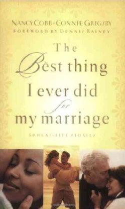 The Best Thing I Ever Did for My Marriage (Paperback)