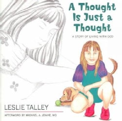 A Thought Is Just A Thought: A Story Of Living With OCD (Paperback)