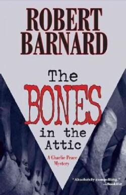 The Bones in the Attic (Paperback)