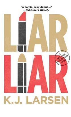 Liar, Liar: A Cat Deluca Mystery (Paperback)