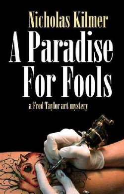 A Paradise for Fools: A Fred Taylor Art Mystery (Paperback)