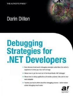 Debugging Strategies for .Net Developers (Paperback)